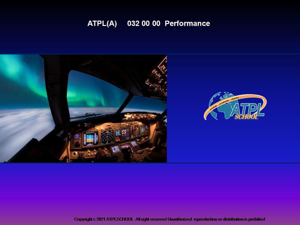Ecole approuve EASA - Certificat ATPL théorique avion 032 performance avion formation AtplschooL pilote de ligne