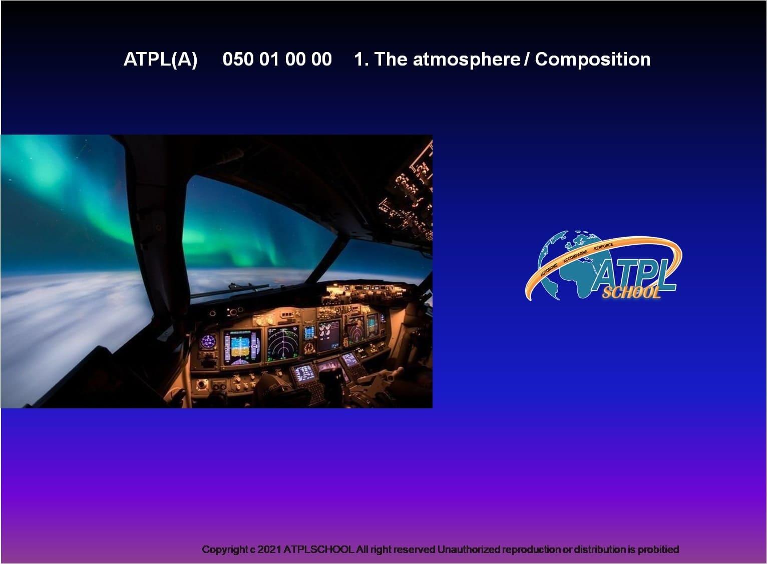 Certificat ATPL théorique avion 050 météorologie atplschool formation pilote de ligne école de pilotage professionnel atmosphère composition