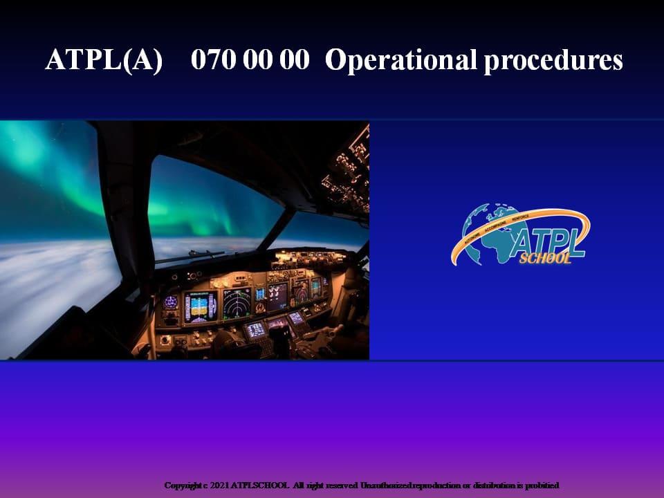ATO cours ATPL théorique à distance - Certificat ATPL avion 70- procédures opérationnelles formation pilote de ligne